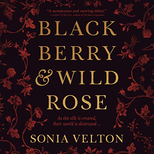 Blackberry and Wild Rose  By  cover art