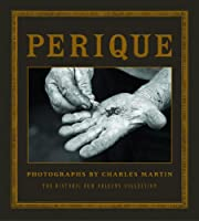 Perique: Photographs