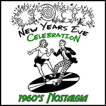 New Years Eve Celebration: 1960's Nostalgia