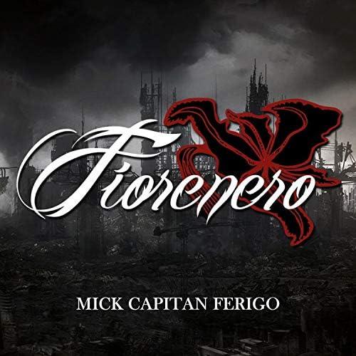 Mick Capitan Ferigo
