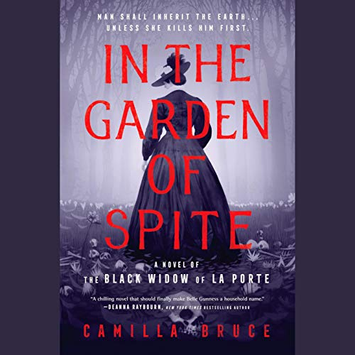 In the Garden of Spite Audiobook By Camilla Bruce cover art
