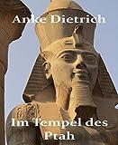 Im Tempel des Ptah: Eine Kurzgeschichte