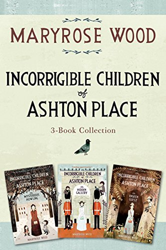 Incorrigible Children of Ashton Place 3-Book Collection: Book I, Book II, Book III