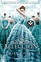 La selección/ The Selection