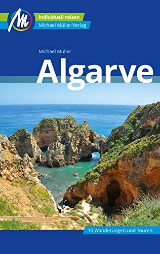 Algarve Reiseführer Michael Müller Verlag: Individuell reisen mit vielen praktischen Tipps (MM-Reiseführer)