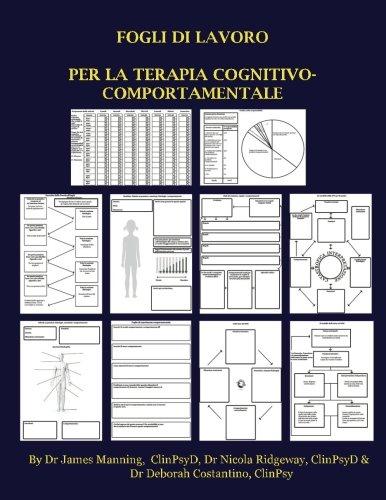 Fogli di lavoro per la Terapia Cognitivo-Comportamentale (TCC): Fogli di lavoro della TCC per Terapeuti  in formazione: schede per le Formulazioni, ... fotocopiabili, tutte in un unico libro.