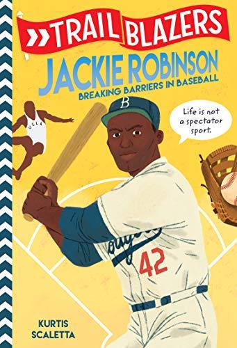 Trailblazers: Jackie Robinson: Breaking Barriers in Baseball (English Edition)