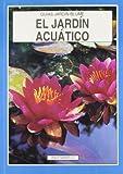 Jardin acuatico, el (guias jardin)