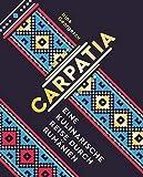Carpatia: Eine kulinarische Reis...