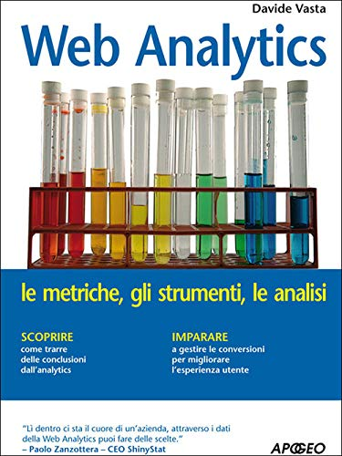 Web Analytics (Web marketing Vol. 44)
