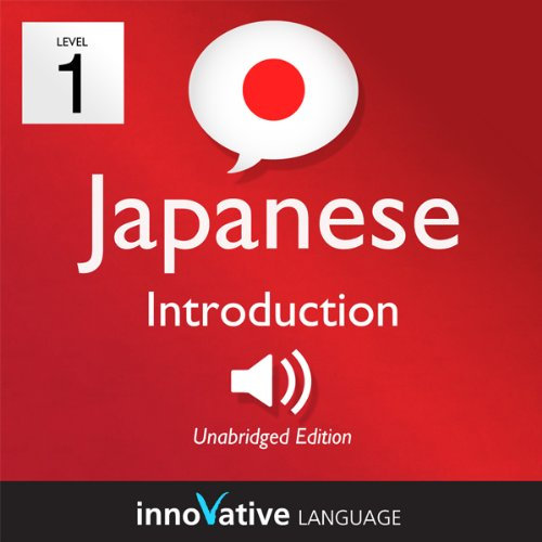 Couverture de Learn Japanese with Innovative Language's Proven Language System - Level 1: Introduction to Japanese