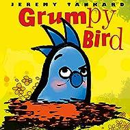 Grumpy Bird (Tankard Bird Picture Books)