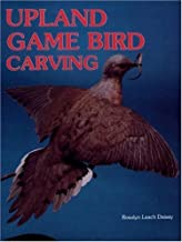 Upland Game Bird Carving by Rosalyn Daisey (1992-06-01)