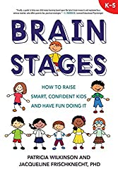 brain stages how to raise smart confident kids
