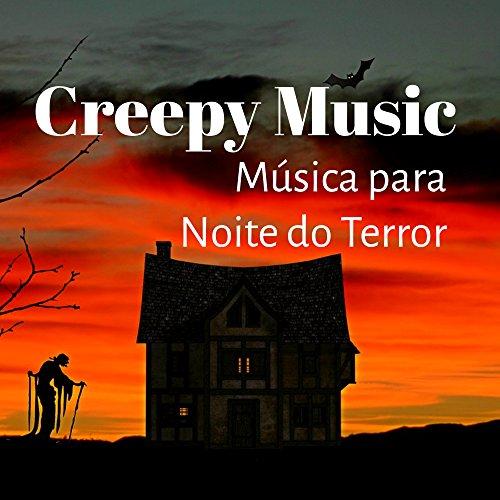Creepy Music - Música para Noite do Terror Jogos do Dia das Bruxas Doces ou Travessuras com Sons Engraçados Estranhos Assustadores