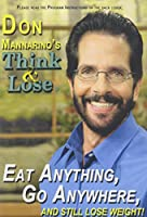 Don Mannarino's Think & Lose