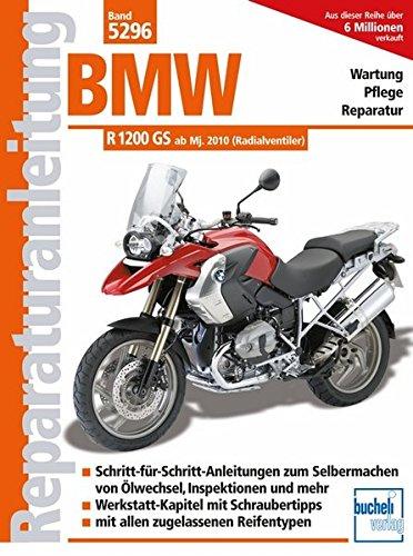 BMW R 1200 GS - ab Modelljahr 2010 (Reparaturanleitungen)