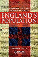 England's Population: A History Since the Domesday Survey (Arnold Publication)