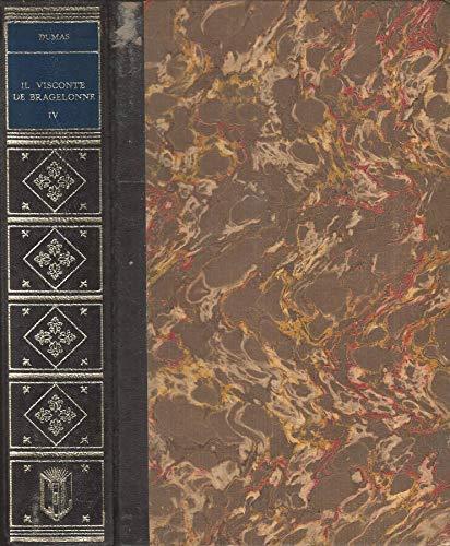 Il Visconte di Bragelonne Volume IV.