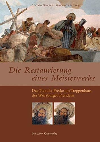 Die Restaurierung eines Meisterwerks: Das Tiepolo-Fresko im Treppenhaus der Würzburger Residenz