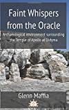 Faint Whispers from the Oracle: The archaeological environment surrounding the Temple of Apollo at Didyma