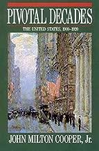 Pivotal Decades: The United States, 1900-1920