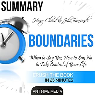 Summary Henry Cloud & John Townsend's Boundaries: When to Say Yes, How to Say No to Take Control of Your Life cover art