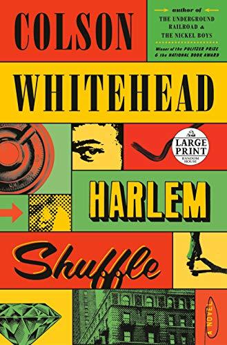Harlem Shuffle: A Novel (Random House Large Print)