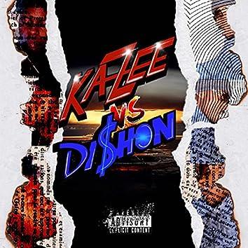 KaZee vs Dishon
