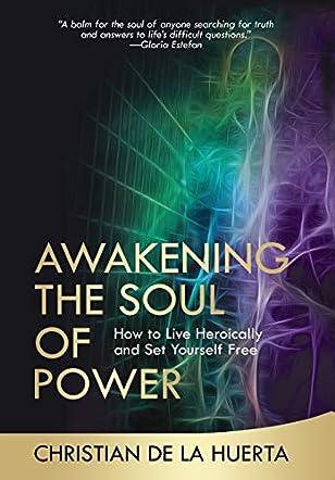Awakening the Soul of Power