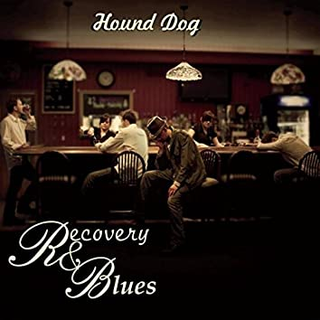 Recovery & Blues