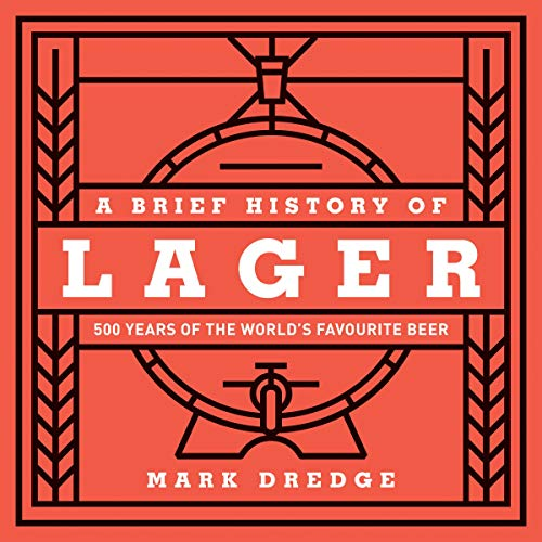 Couverture de A Brief History of Lager