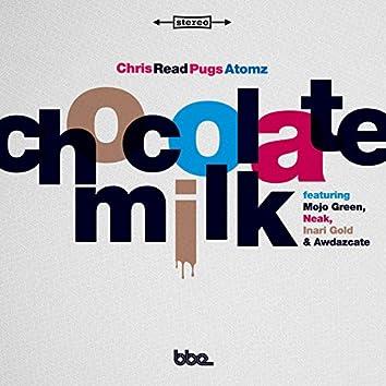 Chocolate Milk / Black Nite