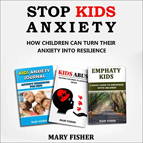 Stop Kids Anxiety Titelbild