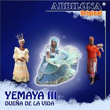 Abbilona Original. Yemaya III. Dueña de la Vida