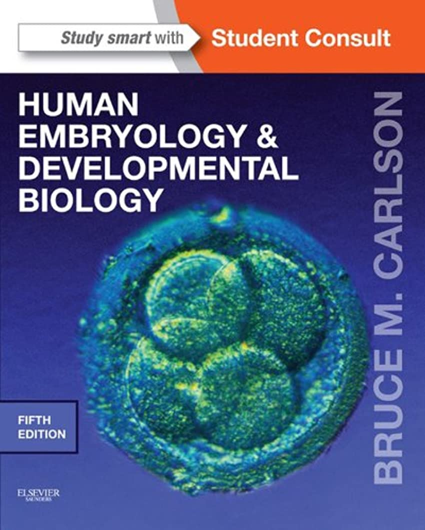 新年第三設計図Human Embryology and Developmental Biology E-Book: With STUDENT CONSULT Online Access (English Edition)