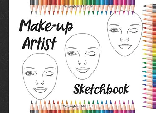 Make-up Artist Sketchbook: Gifts for girls and kids who like fashion, beauty and drawing.