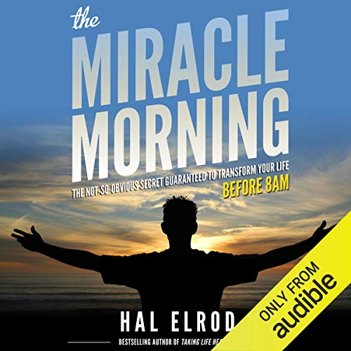 The Miracle Morning Audiobook By Hal Elrod cover art
