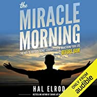 The Miracle Morning: The Not-So-Obvious Secret Guaranteed to Transform Your Life - Before 8AM