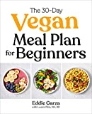 Best Vegan Recipes - The 30-Day Vegan Meal Plan for Beginners Review