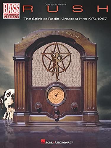 Rush - The Spirit of Radio: Greatest Hits 1974-1987 (Bass Recorded Versions)