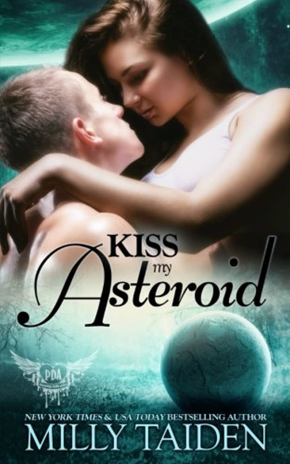 Kiss My Asteroid (Paranormal Dating Agency) (Volume 14)