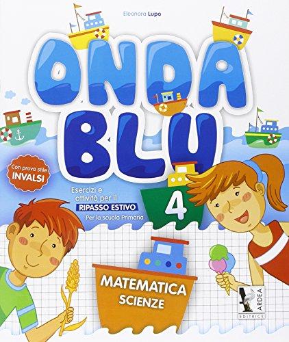 Onda blu matematica. Per la Scuola elementare: 4