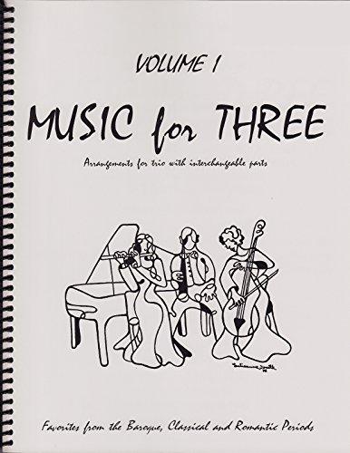 Music for Three, Vol. 1: Baroque, Classical & Romantic Favorites - Part 1 (Flute or Oboe or Violin)