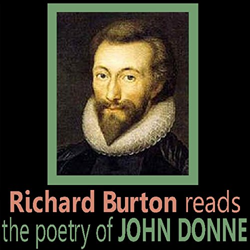 Richard Burton Reads the Poetry of John Donne audiobook cover art