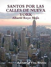 Santos por las calles de Nueva York (Colección Santos nº 1) (Spanish Edition)