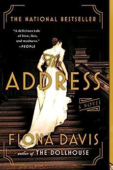 The Address: A Novel by [Fiona Davis]