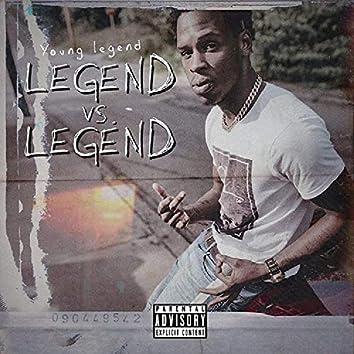 Legend Vs Legend
