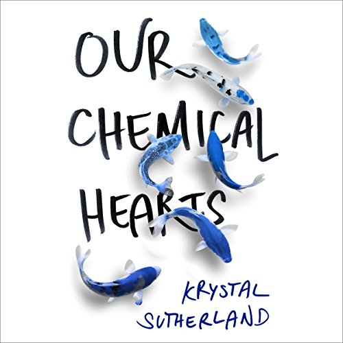 Our Chemical Hearts Titelbild