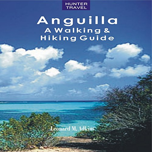Anguilla: A Walking & Hiking Guide audiobook cover art